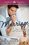 Marriage by Design (Designing Love, #2)