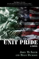 Unit Pride: A Novel