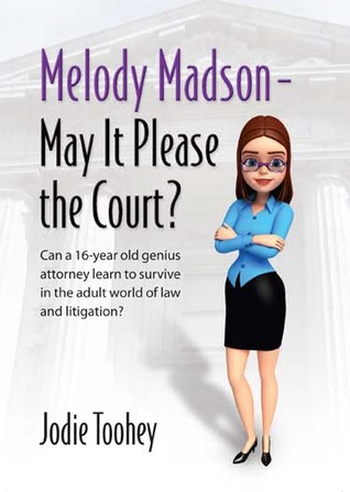 Melody Madson - May It Please the Court?
