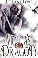 Violca's Dragon (The Dragon Ruby, #1)