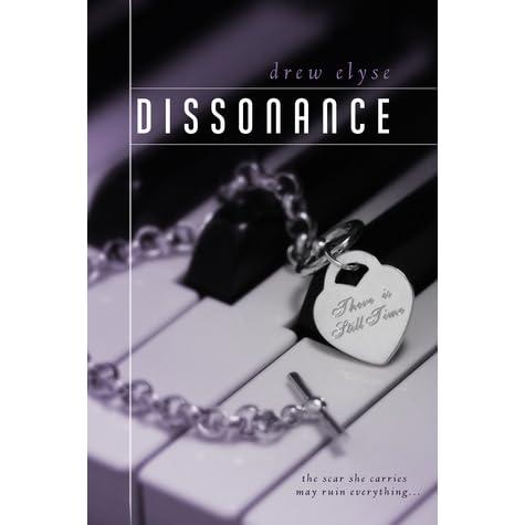 Dissonance Series 1 By Drew Elyse