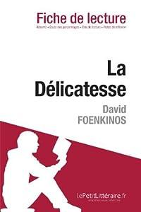 La Délicatesse de David Foenkinos