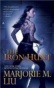 The Iron Hunt (Hunter Kiss, #1)