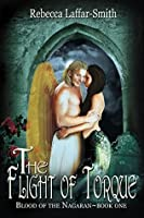 The Flight of Torque (Blood of the Nagaran Book 1)