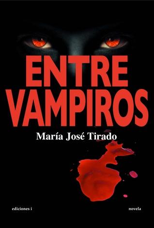 Entre vampiros by María José Tirado
