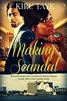 Making Scandal (The Essien Trilogy, #2)