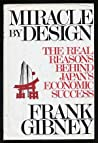Miracle by Design: The Real Reasons Behind Japan's Economic Success