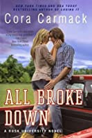 All Broke Down (Rusk University, #2)