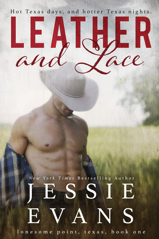 Leather and Lace (Lonesome Point, Texas, #1)