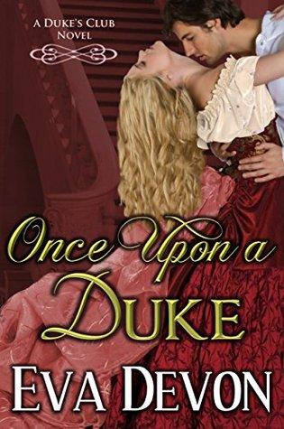 Once Upon A Duke by Eva Devon
