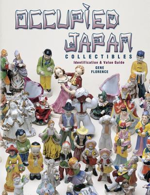 Occupied Japan Collectibles: Identification & Value Guide