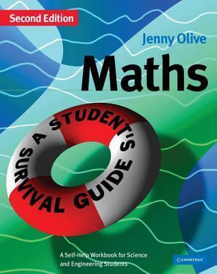 maths A Student's Survival Guide