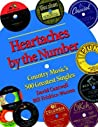 Heartaches by the Number: Country Music's 500 Greatest Singles