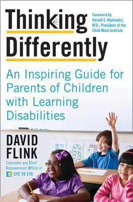 Thinking Differently An Inspiring Guide for Parents of Children with Learning Disabilities