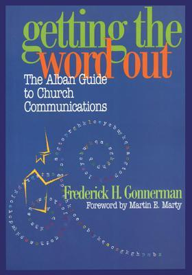 Getting the Word Out: The Alban Guide to Church Communications