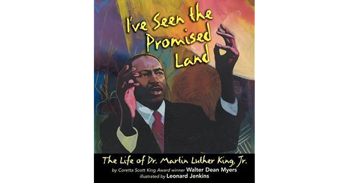 Ive seen the promised land the life of dr martin luther king jr ive seen the promised land the life of dr martin luther king jr by walter dean myers fandeluxe Image collections