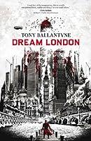 Dream London (The Dream World, #1)