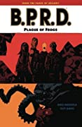 B.P.R.D., Vol. 3: Plague of Frogs