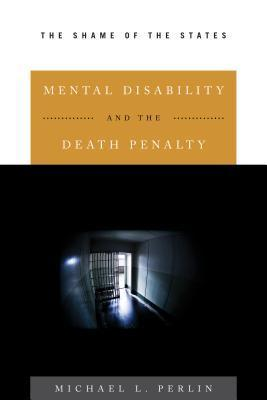 Mental Disability And The Death Penalty The Shame Of The States
