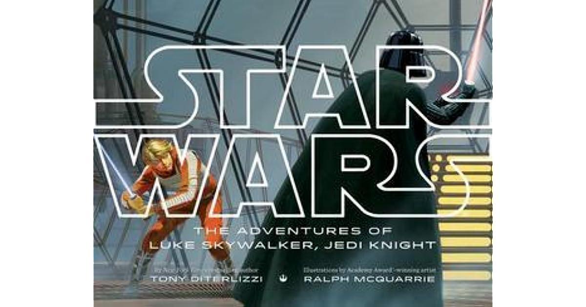 Star Wars The Adventures Of Luke Skywalker Jedi Knight By Tony