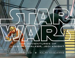 Star Wars The Adventures of Luke Skywalker, Jedi Knight by Tony DiTerlizzi