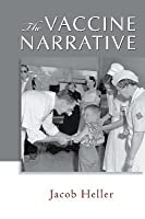 The Vaccine Narrative