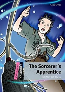 The Sorcerer's Apprentice (Oxford Dominoes Quick Starter)