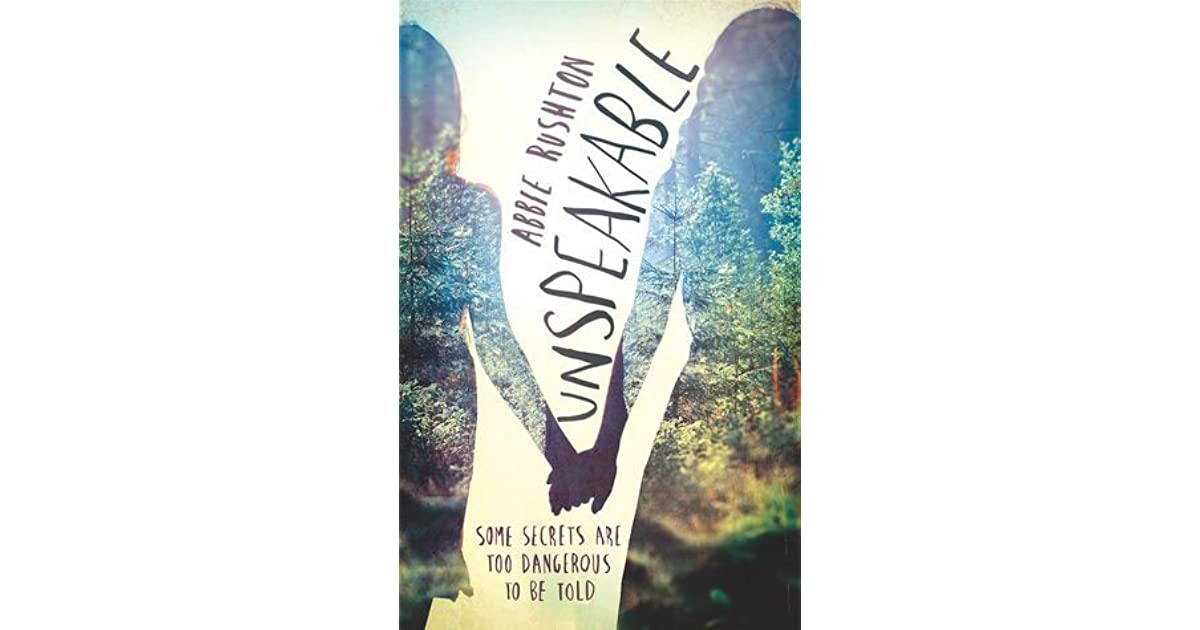 Unspeakable By Abbie Rushton