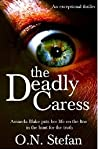 The Deadly Caress