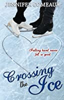 Crossing the Ice (Ice, #1)