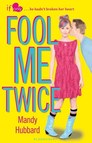 Fool Me Twice (If Only . . ., #1)