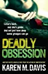 Deadly Obsession (Lexie Rogers, #2)