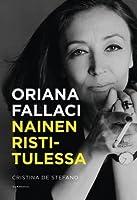 Oriana Fallaci - nainen ristitulessa