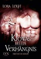 Kiowas Verhängnis (Breeds, #5)