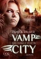 Das dunkle Portal (Vamp City #2)