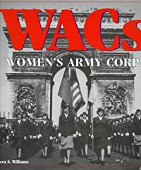 WACS: Women's Army Corps