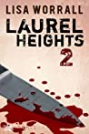 Laurel Heights 2 (Laurel Heights, #2)