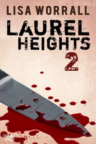 Laurel Heights 2 (Laurel Heights, #2)