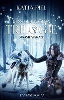 Kuss der Wölfin - Trilogie (Kuss der Wölfin, #1-3)