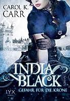 India Black: Gefahr für die Krone (Madam of Espionage Mysteries, #2)