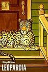Leopardia by LaTanya McQueen