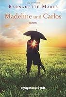 Madeline und Carlos (Keller Family, #2)