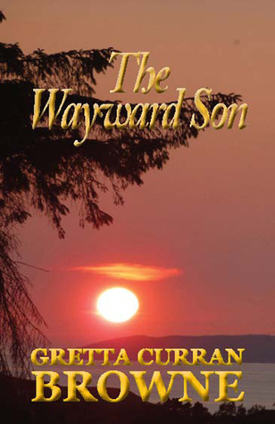 THE WAYWARD SON :(The Macquarie Series Book 4)