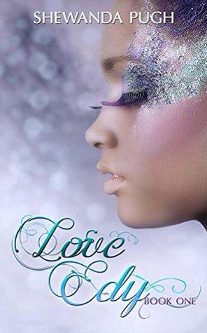 Love Edy by Shewanda Pugh