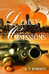 Deadly Obsessions (Gerard-Kensington Detective #3)