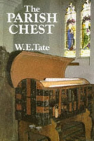 The Parish Chest by W.E. Tate