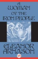A Woman of the Iron People