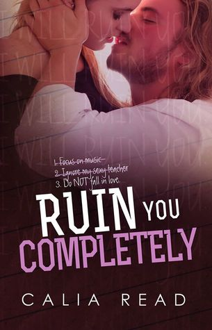 Ruin You Completely (Sloan Brothers, #3)
