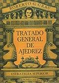Tratado General de Ajedrez -Tomo IV-