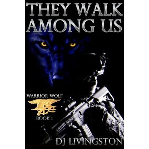 Read Warrior Wolf They Walk Among Us By Dj Livingston